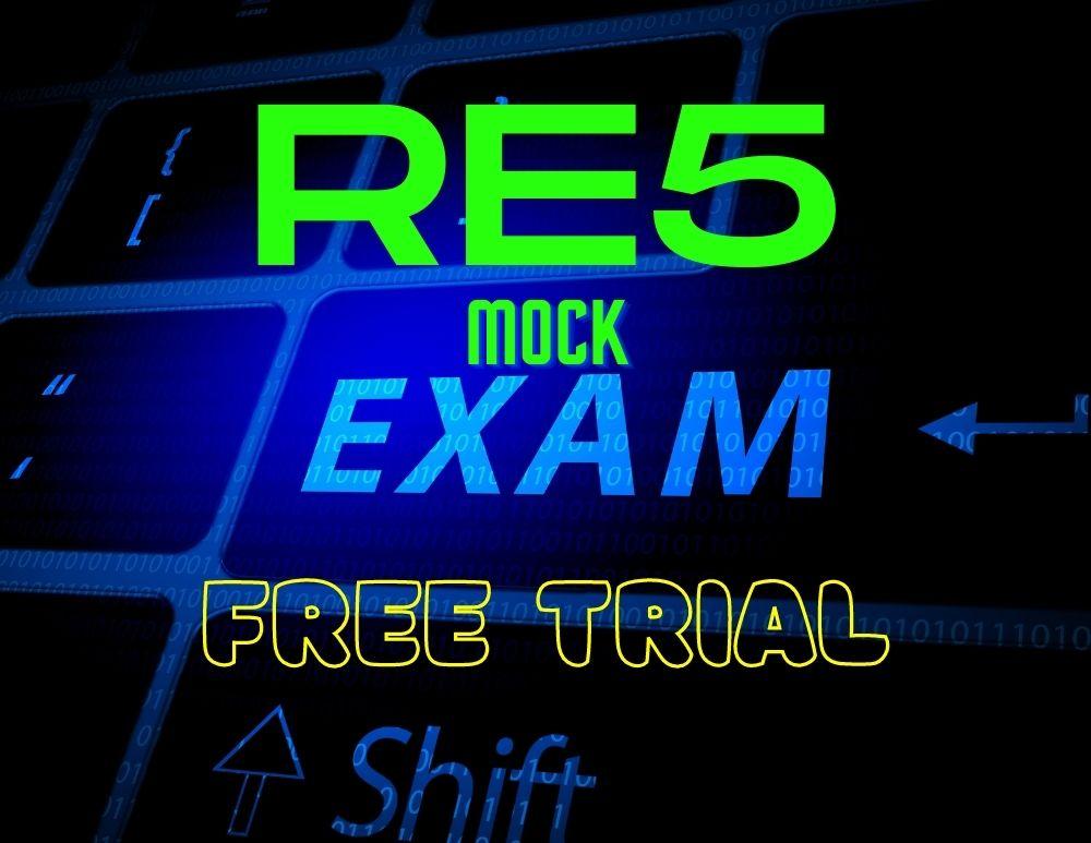 RE5 Practice Exams 2021